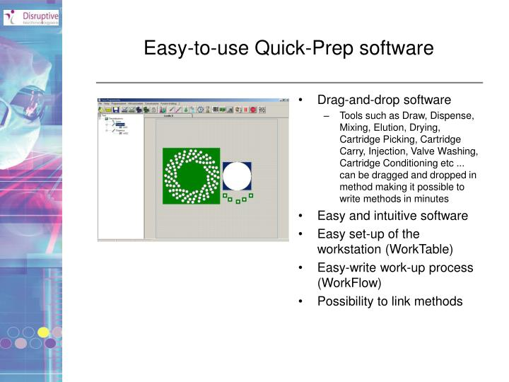 Easy-to-use Quick-Prep software