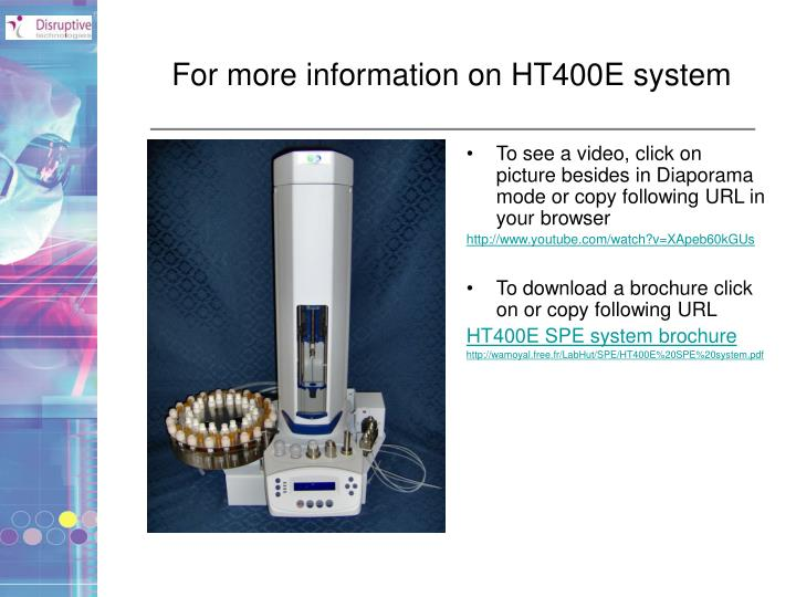 For more information on HT400E system