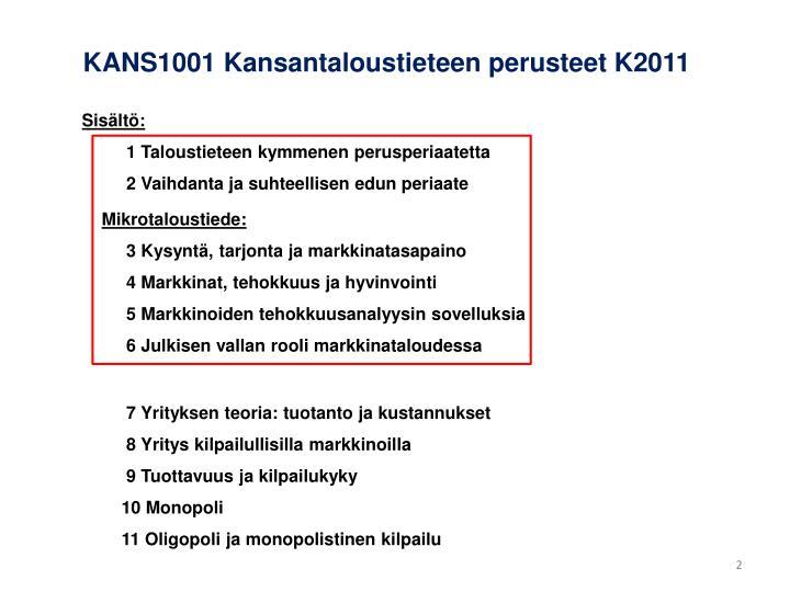 KANS1001 Kansantaloustieteen perusteet K2011