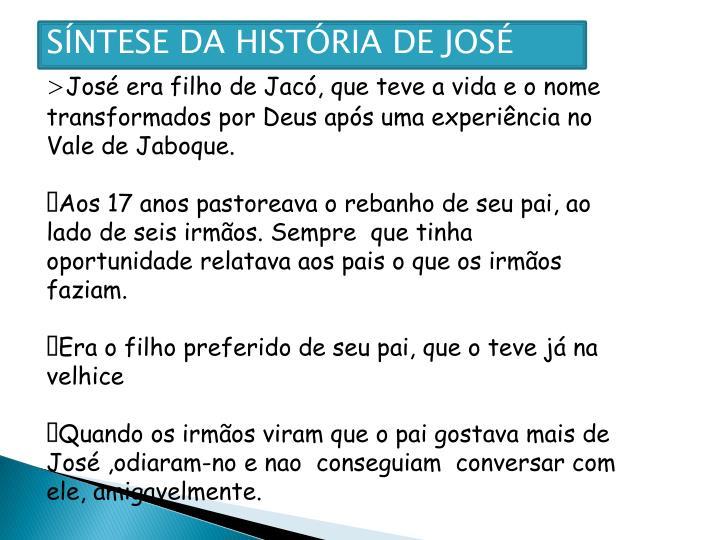 SÍNTESE DA HISTÓRIA DE JOSÉ
