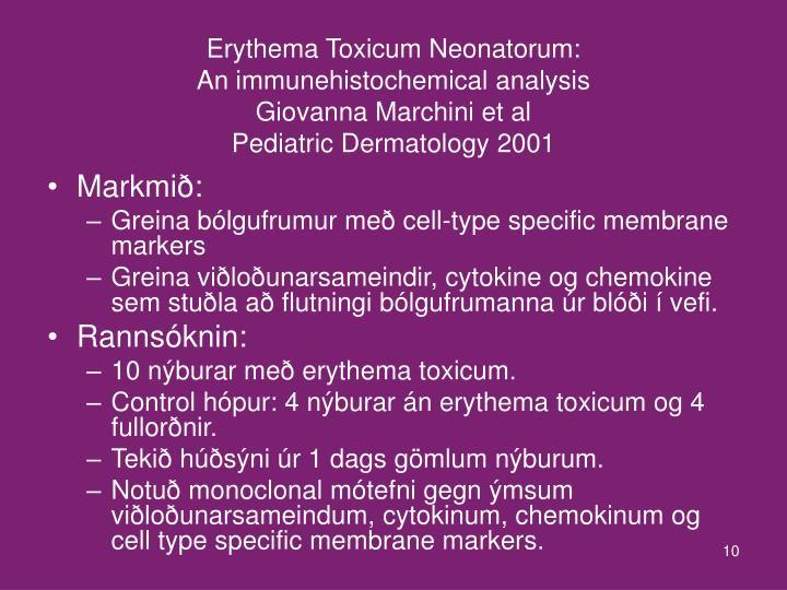 Erythema Toxicum Neonatorum: