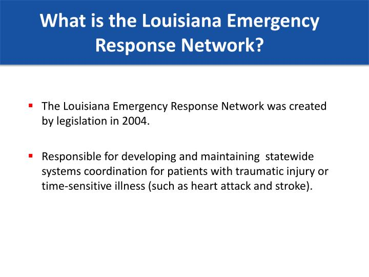 What is the Louisiana Emergency Response Network?