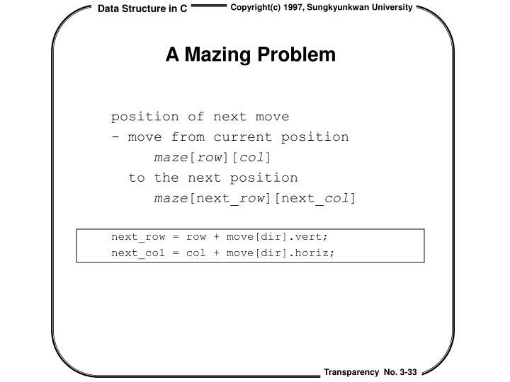 A Mazing Problem
