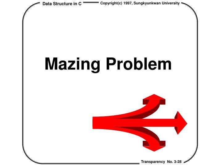 Mazing Problem