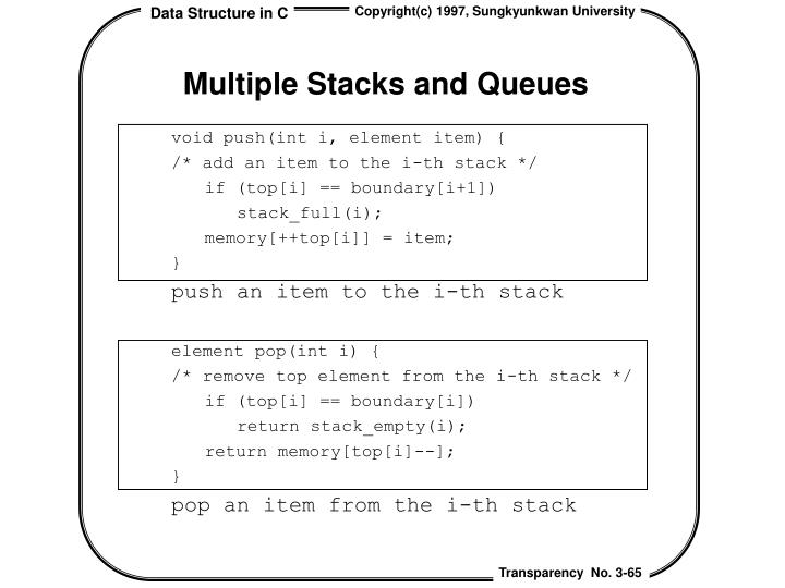 Multiple Stacks and Queues
