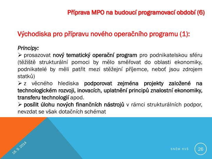Příprava MPO na budoucí programovací období (6)