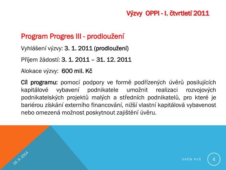 Výzvy  OPPI - I. čtvrtletí 2011