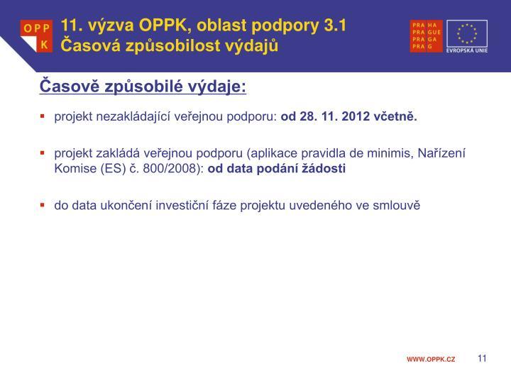 11. výzva OPPK, oblast podpory 3.1 Časová způsobilost výdajů