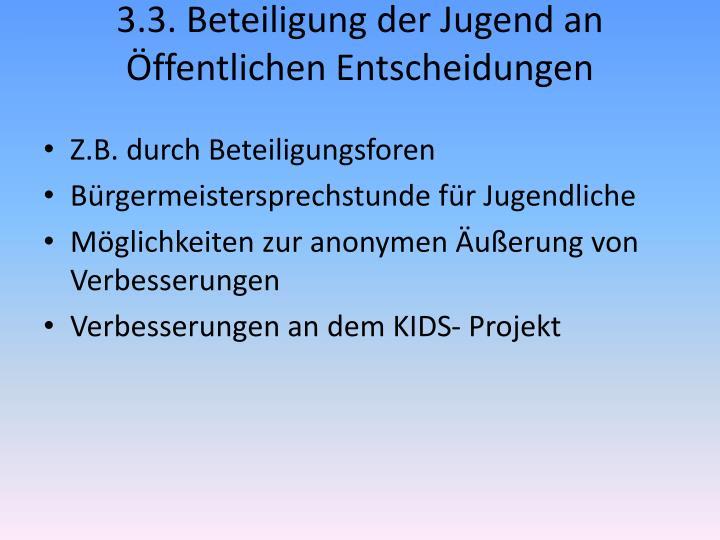 3.3. Beteiligung der Jugend an Öffentlichen Entscheidungen