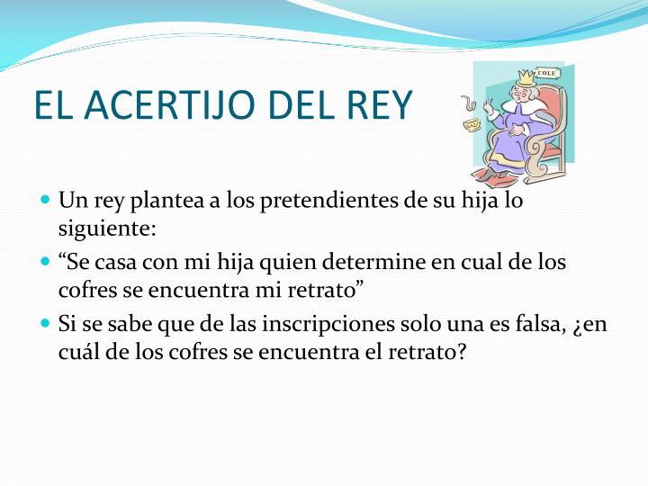 EL ACERTIJO DEL REY