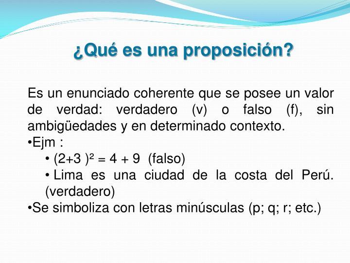 ¿Qué es una proposición?