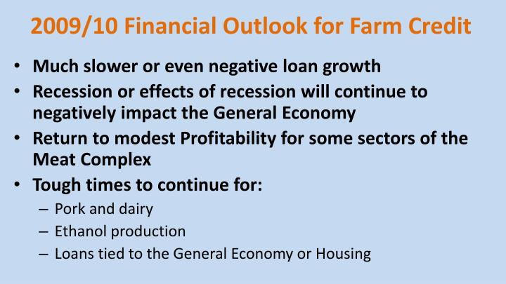 2009/10 Financial Outlook for Farm Credit