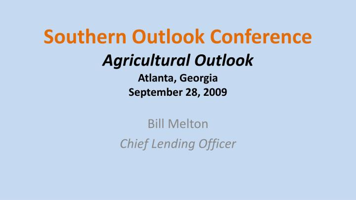 Southern outlook conference agricultural outlook atlanta georgia september 28 2009