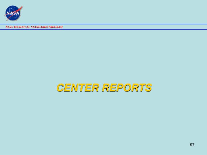 CENTER REPORTS