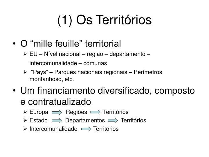 (1) Os Territórios