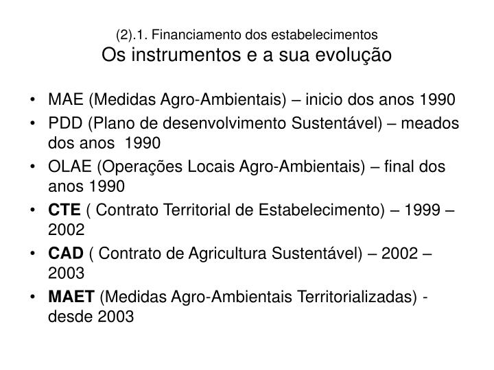 (2).1. Financiamento dos estabelecimentos