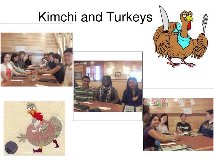 Kimchi and Turkeys