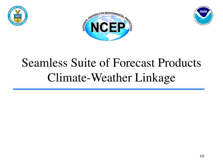 Seamless Suite of Forecast Products