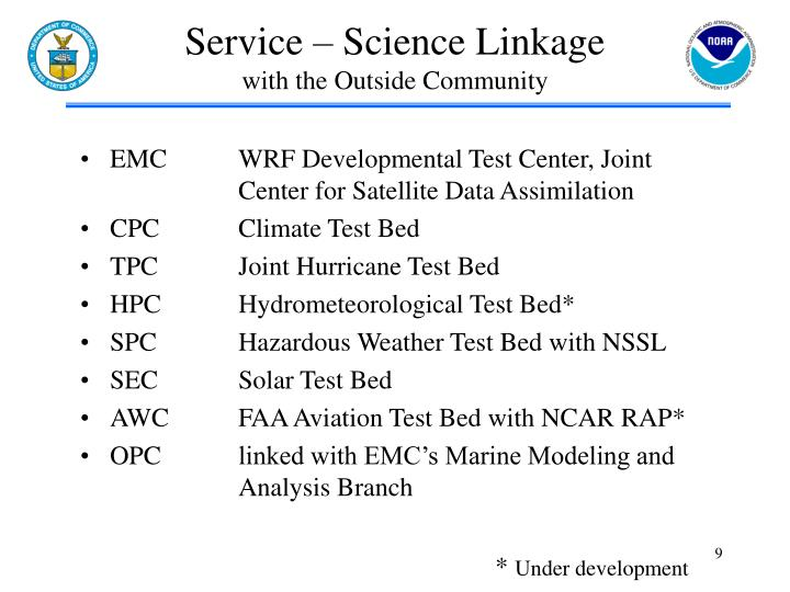 EMCWRF Developmental Test Center, Joint Center for Satellite Data Assimilation