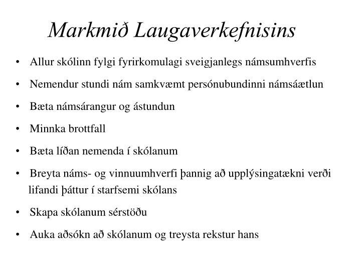 Markmið Laugaverkefnisins