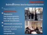 separatiivne subtraktiivne keele ppesituatsioon