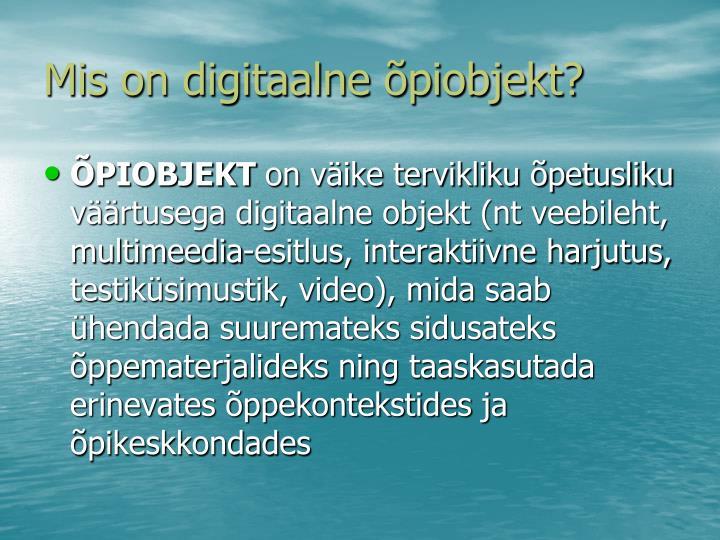 Mis on digitaalne õpiobjekt?
