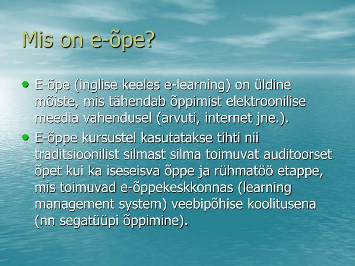 Mis on e-õpe?