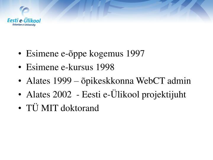 Esimene e-õppe kogemus 1997