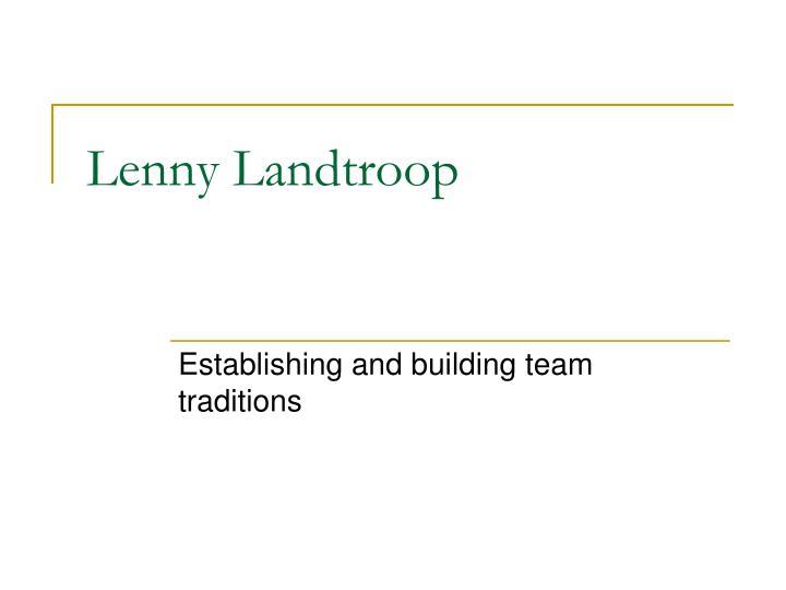 Lenny Landtroop