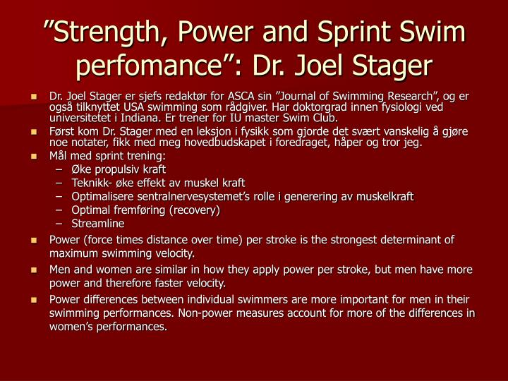 """Strength, Power and Sprint Swim perfomance"": Dr. Joel Stager"