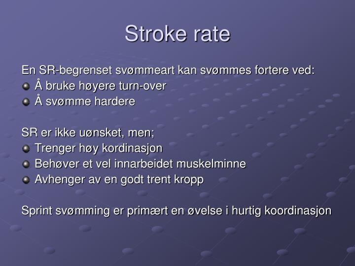 Stroke rate