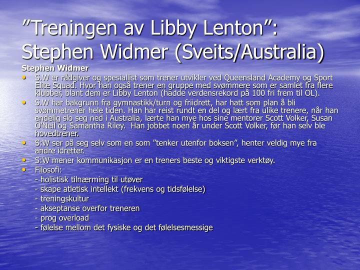"""Treningen av Libby Lenton"": Stephen Widmer (Sveits/Australia)"