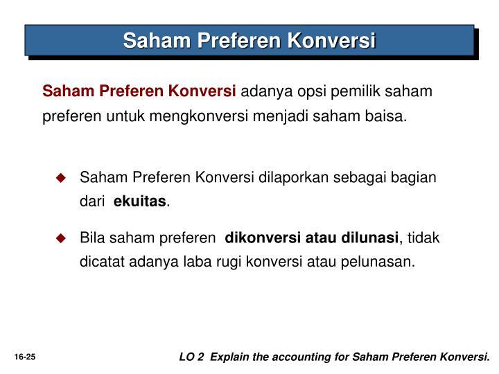 Saham Preferen Konversi dilaporkan sebagai bagian dari