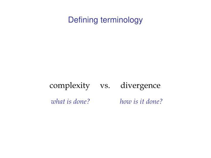 Defining terminology