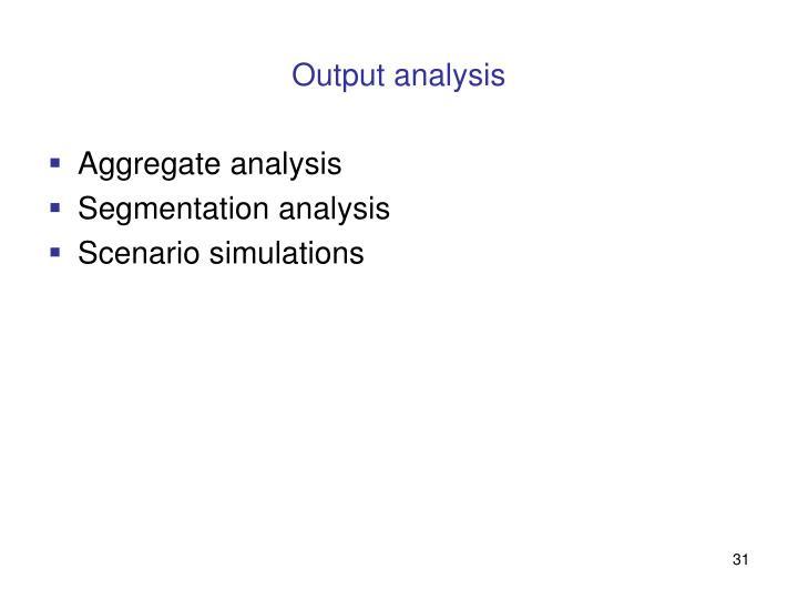 Output analysis