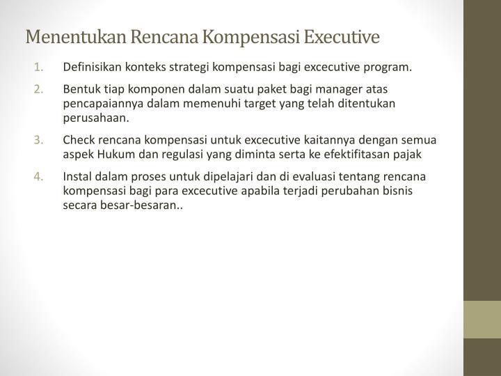 Menentukan Rencana Kompensasi Executive