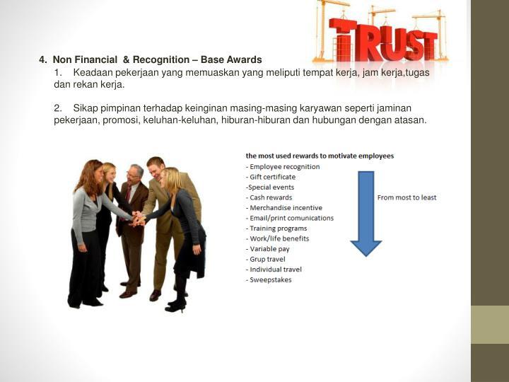 4.  Non Financial  & Recognition – Base Awards