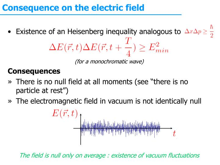 Consequence on the electric field