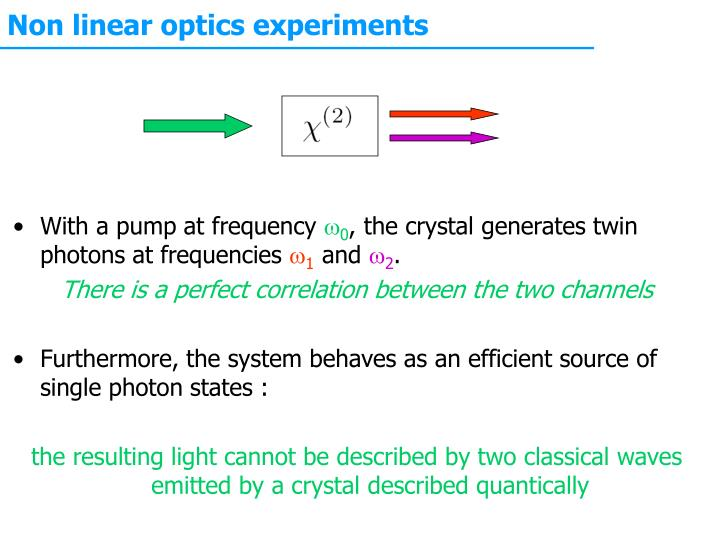Non linear optics experiments