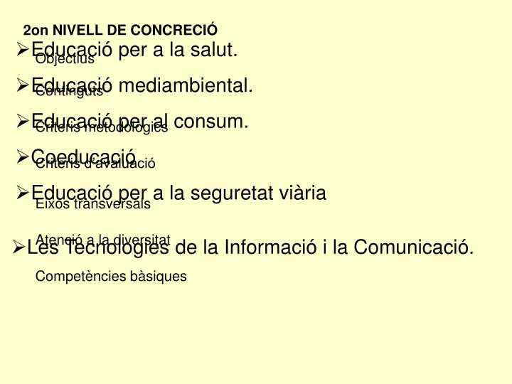 2on NIVELL DE CONCRECIÓ