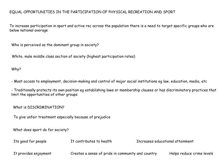 EQUAL OPPORTUNITIES IN THE PARTICIPATION OF PHYSICAL RECREATION AND SPORT