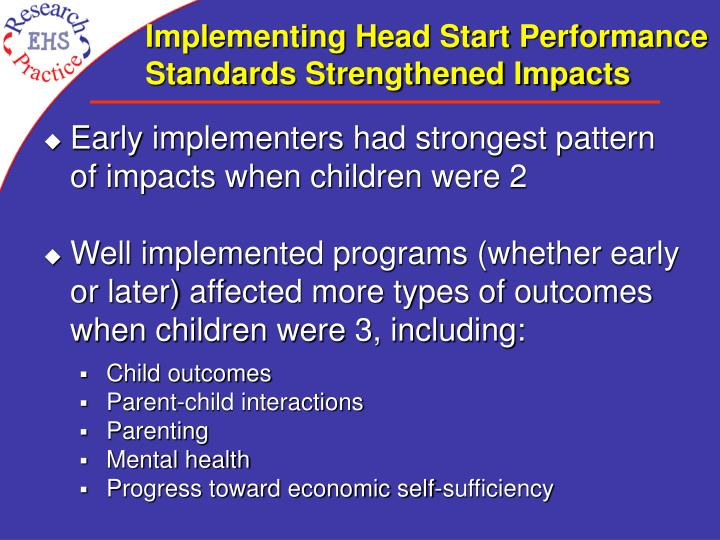 Implementing Head Start Performance Standards Strengthened Impacts