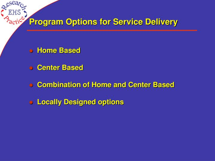 Program Options for Service Delivery