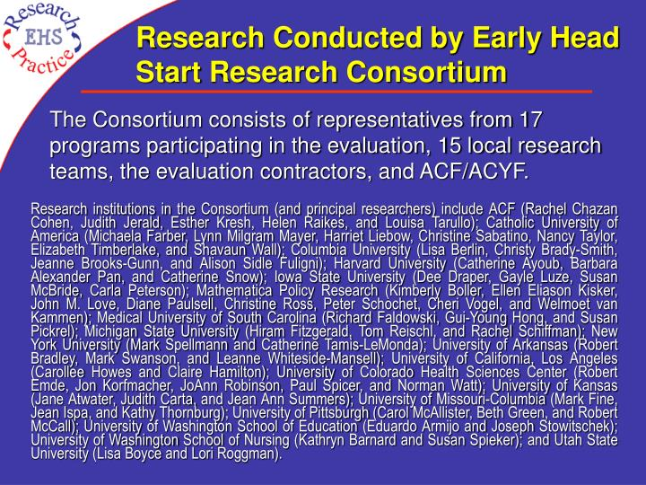 Research Conducted by Early Head Start Research Consortium