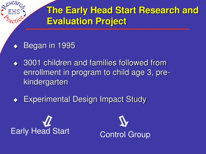 The Early Head Start Research and Evaluation Project