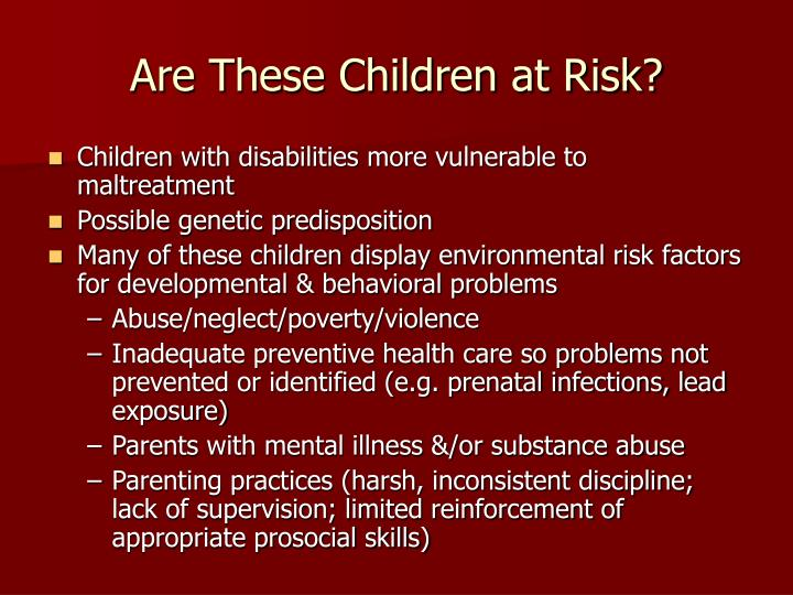Are These Children at Risk?