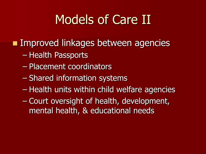 Models of Care II