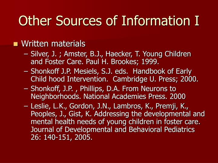 Other Sources of Information I