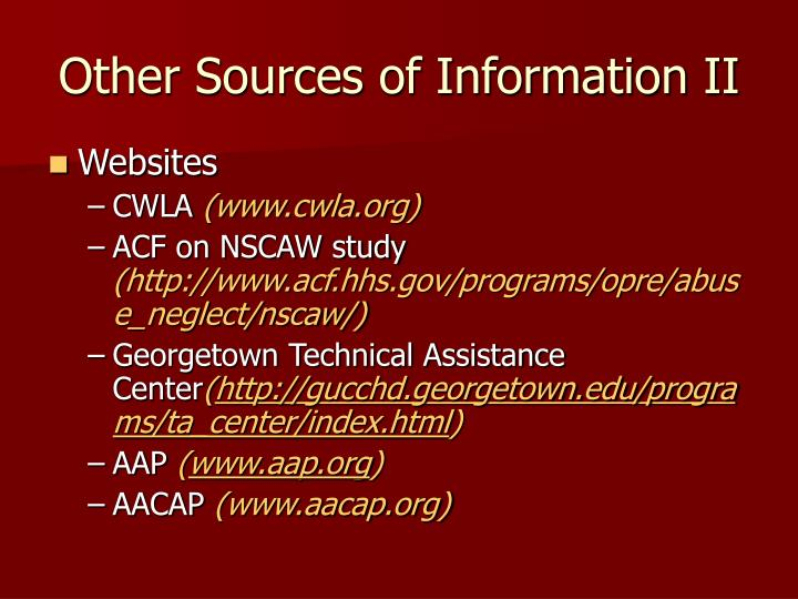 Other Sources of Information II