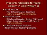 programs applicable to young children in child welfare ii